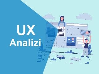 Kullanıcı Deneyimi Analizleri